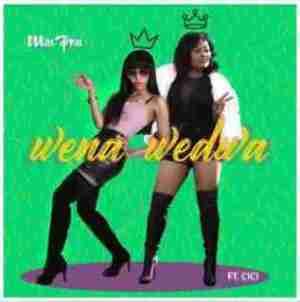 Miss Pru - Wena Wedwa ft. Cici
